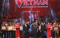 """""""Vinh quang Việt Nam"""" lần thứ XI - năm 2014: Tôn vinh bản lĩnh và ý chí con người Việt Nam"""