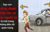 Infographic: Dạy con khẩn cấp những điều này để tránh kẻ ấu dâm