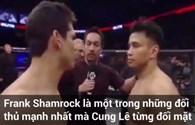 Cú đá kinh hoàng của Cung Lê làm gãy tay huyền thoại MMA