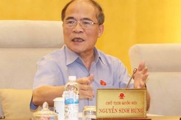 Chủ tịch Quốc hội Nguyễn Sinh Hùng: Có luật mới xử, không có luật để mặc kệ là không được