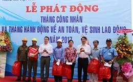 Công đoàn Hàng hải VN phát động Tháng công nhân 2017 khu vực phía Nam