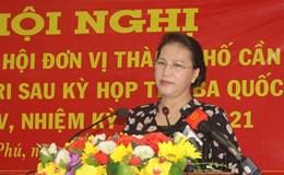 Chủ tịch Quốc hội Nguyễn Thị Kim Ngân: Quyền lợi người dân phải được đặt lên hàng đầu