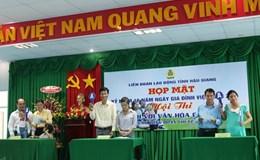 LĐLĐ tỉnh Hậu Giang: Họp mặt kỷ niệm Ngày Gia đình Việt Nam 28.6