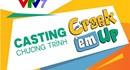 """Thông Báo Casting Chương Trình """"Crack 'em up"""" – Game Show Về Phát Âm Tiếng Anh VTV7 (Hà Nội)"""