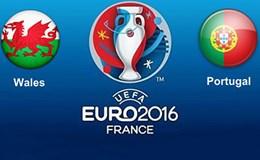 Bán kết EURO 2016, 02h00 ngày 7.7: Bồ Đào Nha (0:1/4) Xứ Wales