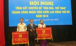 LĐLĐ TP. Hà Nội: Hai tập thể xuất sắc về phong trào VHTT nhận Cờ của Tổng LĐLĐVN