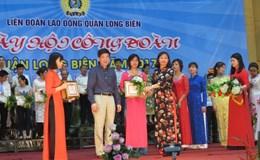 Hà Nội: Tưng bừng Ngày hội Công đoàn quận Long Biên năm 2017