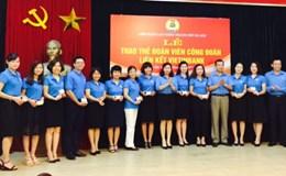 LĐLĐ TP. Hà Nội trao thẻ đoàn viên tích hợp đợt đầu tiên