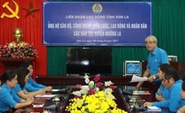LĐLĐ tỉnh Sơn La: Tiếp tục hướng về nhân dân bị thiệt hại do mưa lũ ở Mường La