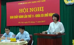 Bầu bổ sung 2 Ủy viên Ban chấp hành Công đoàn Xây dựng Việt Nam