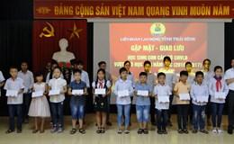 LĐLĐ tỉnh Thái Bình động viên con CNVCLĐ có hoàn cảnh khó khăn