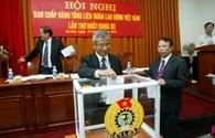 Bầu 172 ủy viên Ban Chấp hành Tổng LĐLĐVN khóa XI