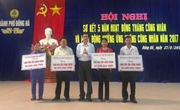 LĐLĐ TP. Đông Hà (Quảng Trị): Hướng về người lao động có hoàn cảnh khó khăn