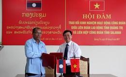 LĐLĐ tỉnh Quảng Trị: Trao đổi kinh nghiệm hoạt động với Liên hiệp Công đoàn tỉnh Salavan, Lào