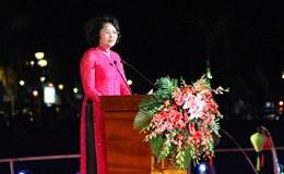 """Phó Chủ tịch Nước: """"Quảng Nam đã đúng khi xã hội hóa nhiều hoạt động tại festival di sản 2017"""""""