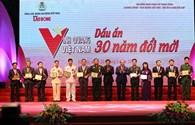 Vinh quang Việt Nam - Dấu ấn 30 năm đổi mới: 12 tập thể mang lại sự phát triển thần kỳ