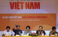 """Tọa đàm: """"Tôi tự hào là người Việt Nam"""": Nhắm mắt mà tự hào thì thật nguy hiểm!"""