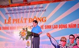 """LĐLĐ tỉnh Thừa Thiên-Huế: Phát động """"Tháng Công nhân"""" năm 2017"""