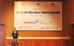 Chưa có quy chuẩn chung xây dựng thương hiệu Việt