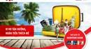 Ưu đãi đến 3 triệu cho chủ thẻ Quốc tế Maritime Bank khi du lịch cùng Vietravel