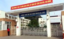 51 học sinh nguy cơ bị loại khỏi trường chuyên Hạ Long