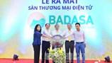 Khai trương Sàn giao dịch thương mại điện tử BADASA