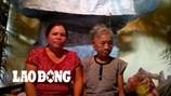 LDS1607: Xót thương cụ bà 91 tuổi trong căn nhà xập xệ, không người thân thích