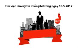 Tìm việc làm uy tín miễn phí trong ngày 18.5.2017