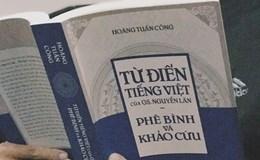 """""""Bắt bẻ"""" cái sai của """"Từ điển tiếng Việt"""""""