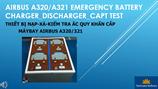 Máy nạp - xả - kiểm tra ắc quy khẩn cho máy bay Airbus A320/321