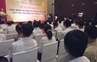 Công đoàn Than – Khoáng sản Việt Nam: Tuyên dương 85 công nhân và cán bộ công đoàn tiêu biểu