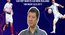 BLV Quang Huy phân tích thế trận U20 Việt Nam - New Zealand