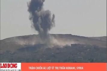 Trận chiến ác liệt ở thị trấn Kobani, Syria