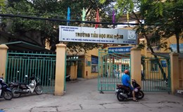 """Vụ hai học sinh bị dâm ô ở Trường tiểu học Mai Động: Phụ huynh sốc, nhà trường lo """"bưng bít"""""""