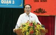 Chủ tịch Nước Trần Đại Quang tiếp xúc cử tri TPHCM: Không bỏ qua bất cứ ai liên quan đến sai phạm của Formosa