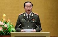 Đại tướng Trần Đại Quang được giới thiệu để Quốc hội bầu Chủ tịch nước