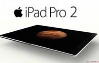 Apple trễ hẹn siêu máy tính bảng iPad Pro 2