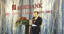Agribank tổ chức thành công hội nghị tri ân khách hàng năm 2017