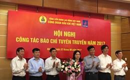 Công đoàn Dầu khí Việt Nam đẩy mạnh tuyên truyền Đại hội Công đoàn